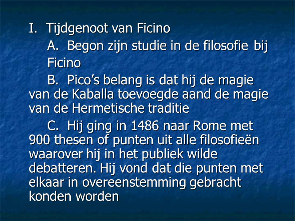 I. Tijdgenoot van Ficino