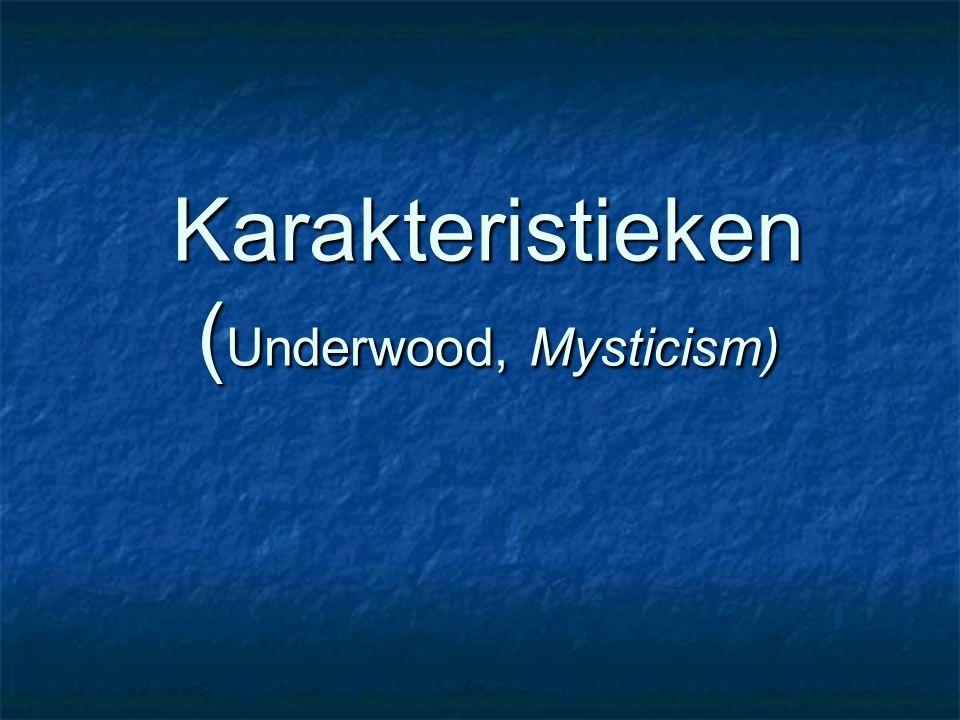 Karakteristieken (Underwood, Mysticism)