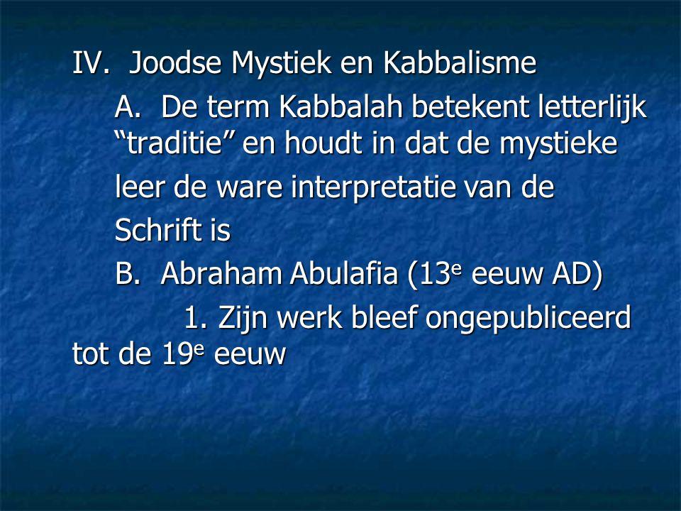 IV. Joodse Mystiek en Kabbalisme