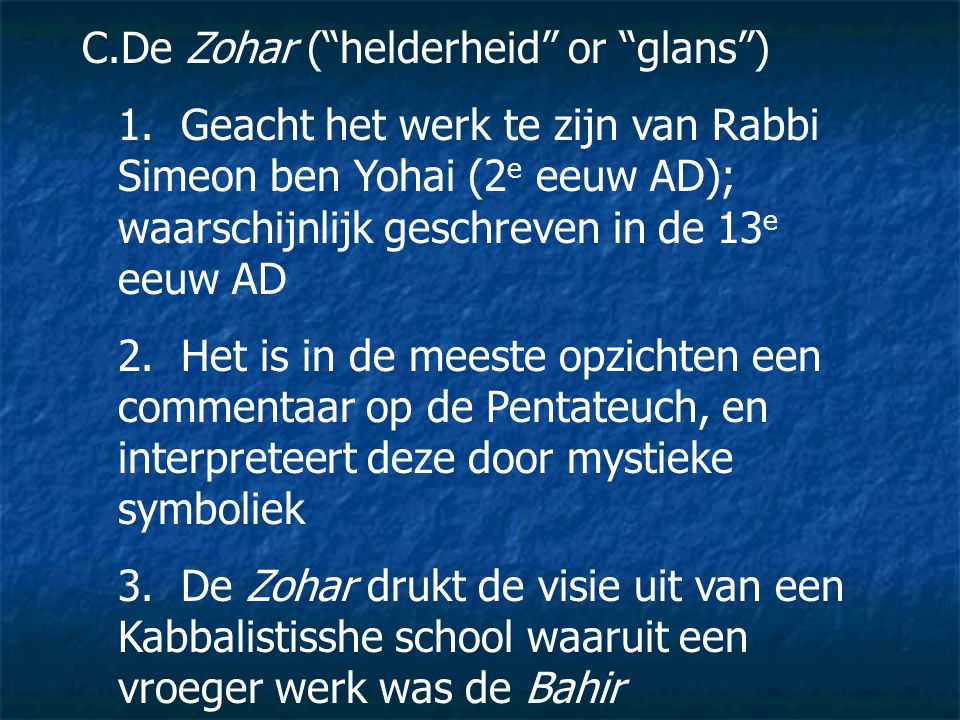 De Zohar ( helderheid or glans )