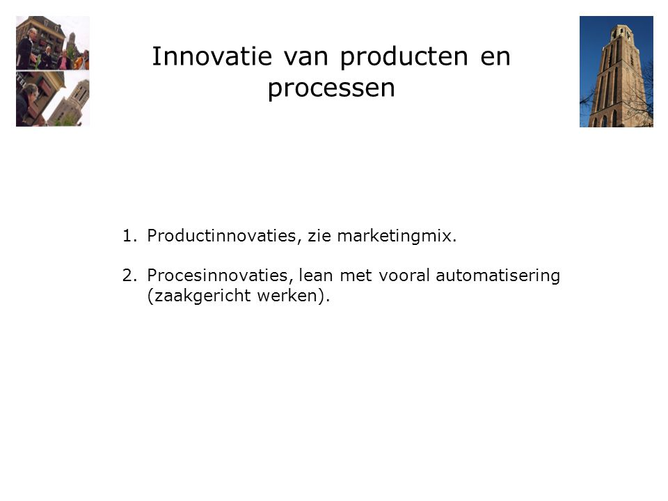 Innovatie van producten en processen