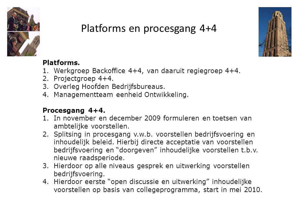 Platforms en procesgang 4+4