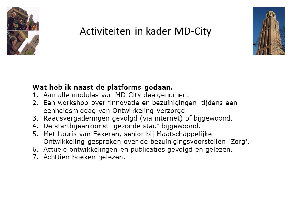 Activiteiten in kader MD-City