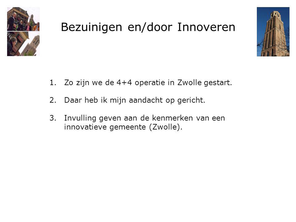 Bezuinigen en/door Innoveren