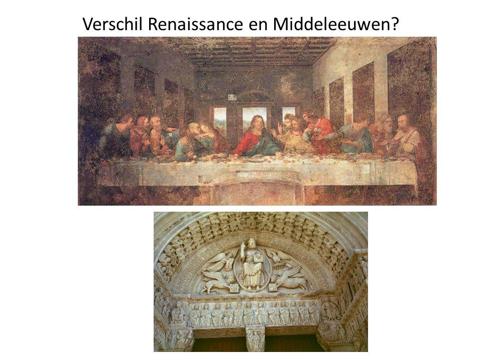 Verschil Renaissance en Middeleeuwen
