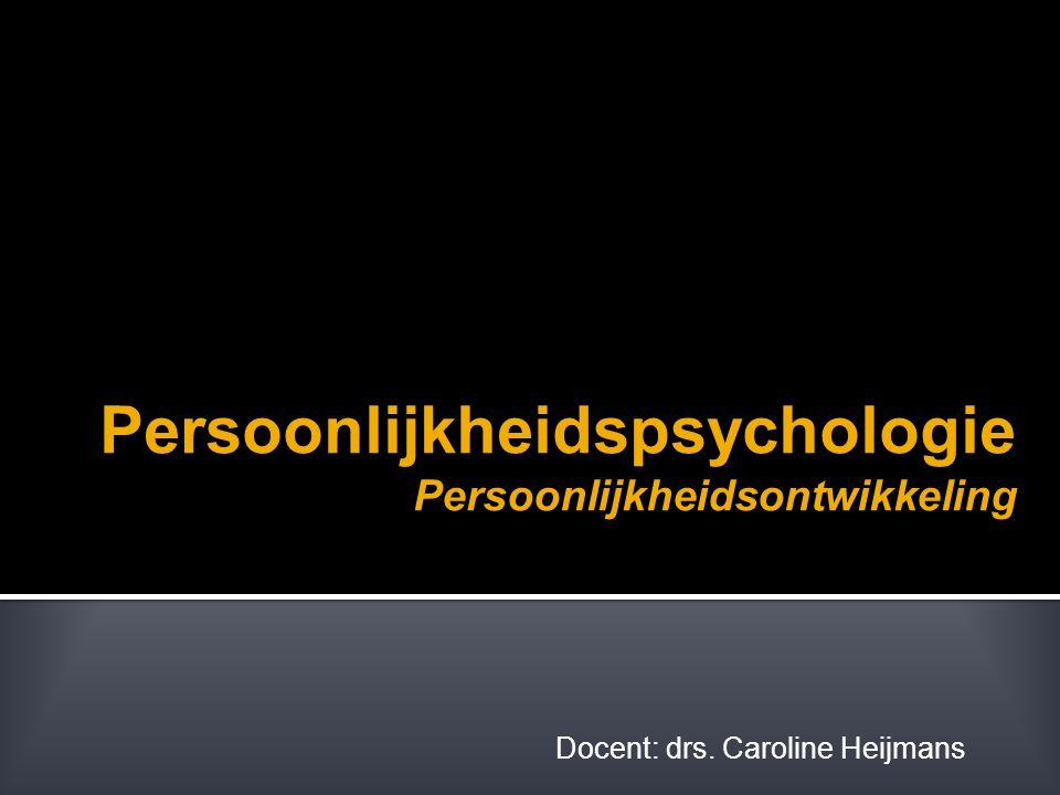 Persoonlijkheidspsychologie Persoonlijkheidsontwikkeling