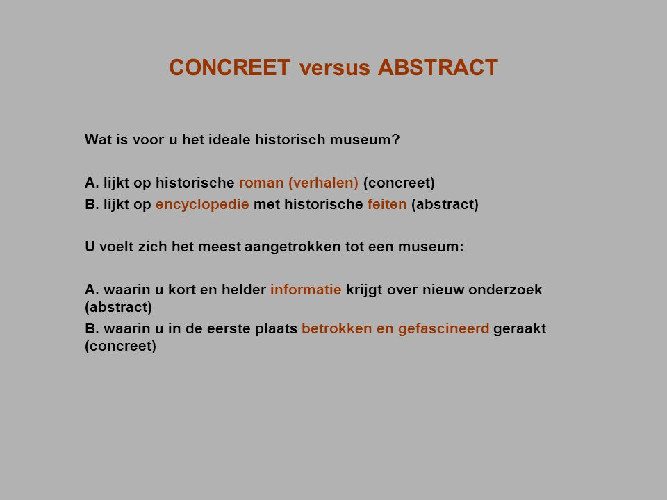 CONCREET versus ABSTRACT