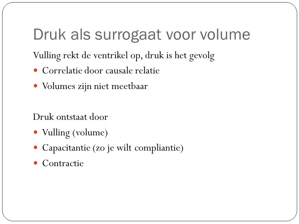 Druk als surrogaat voor volume