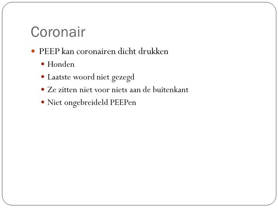Coronair PEEP kan coronairen dicht drukken Honden