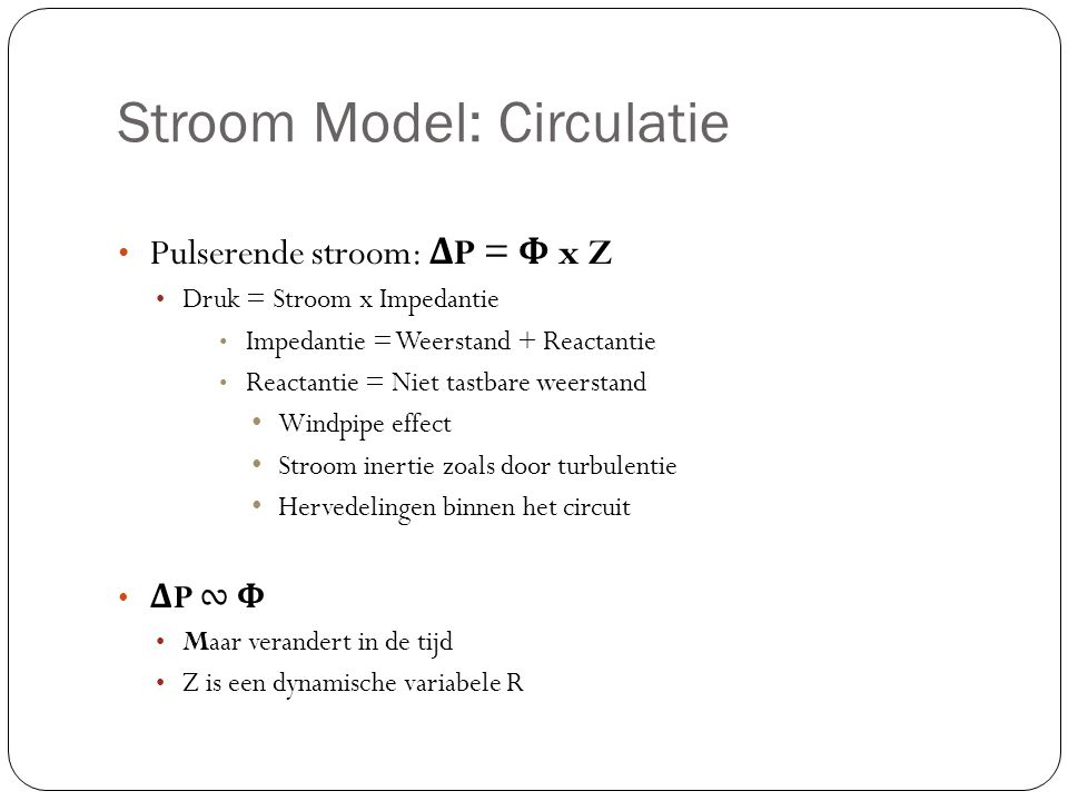 Stroom Model: Circulatie