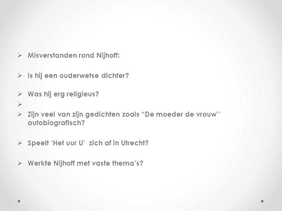 Misverstanden rond Nijhoff:
