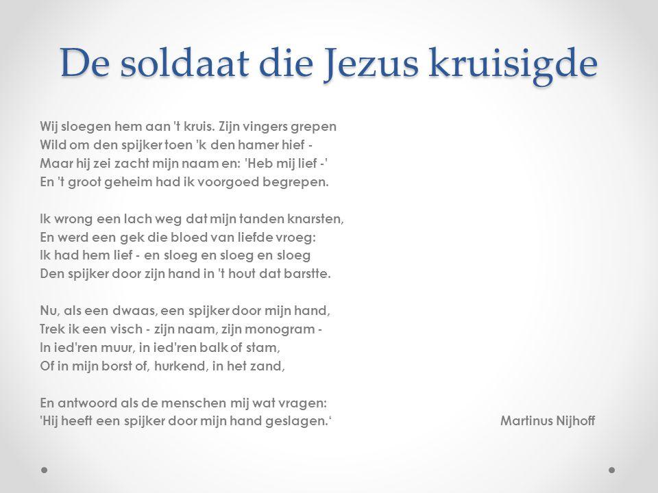 De soldaat die Jezus kruisigde