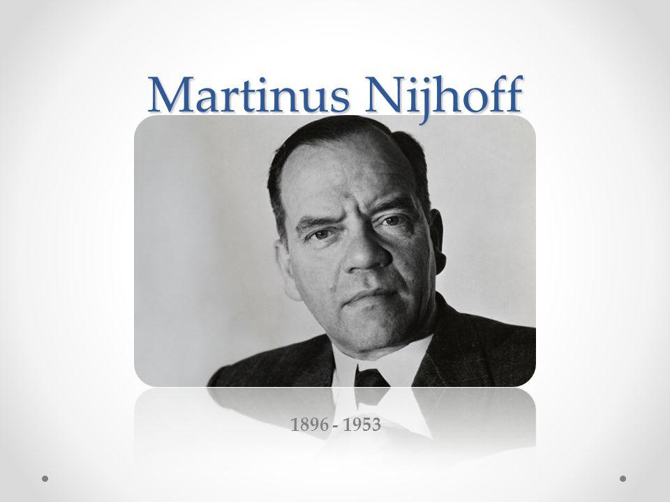 Martinus Nijhoff 1896 - 1953