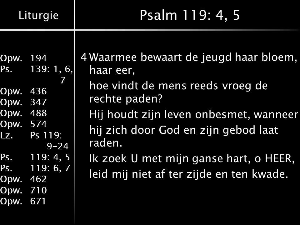 Psalm 119: 4, 5
