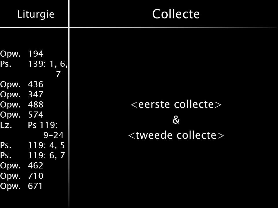 <eerste collecte> & <tweede collecte>
