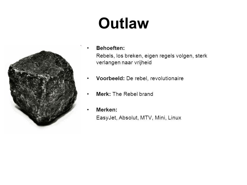 Outlaw Behoeften: Rebels, los breken, eigen regels volgen, sterk verlangen naar vrijheid. Voorbeeld: De rebel, revolutionaire.