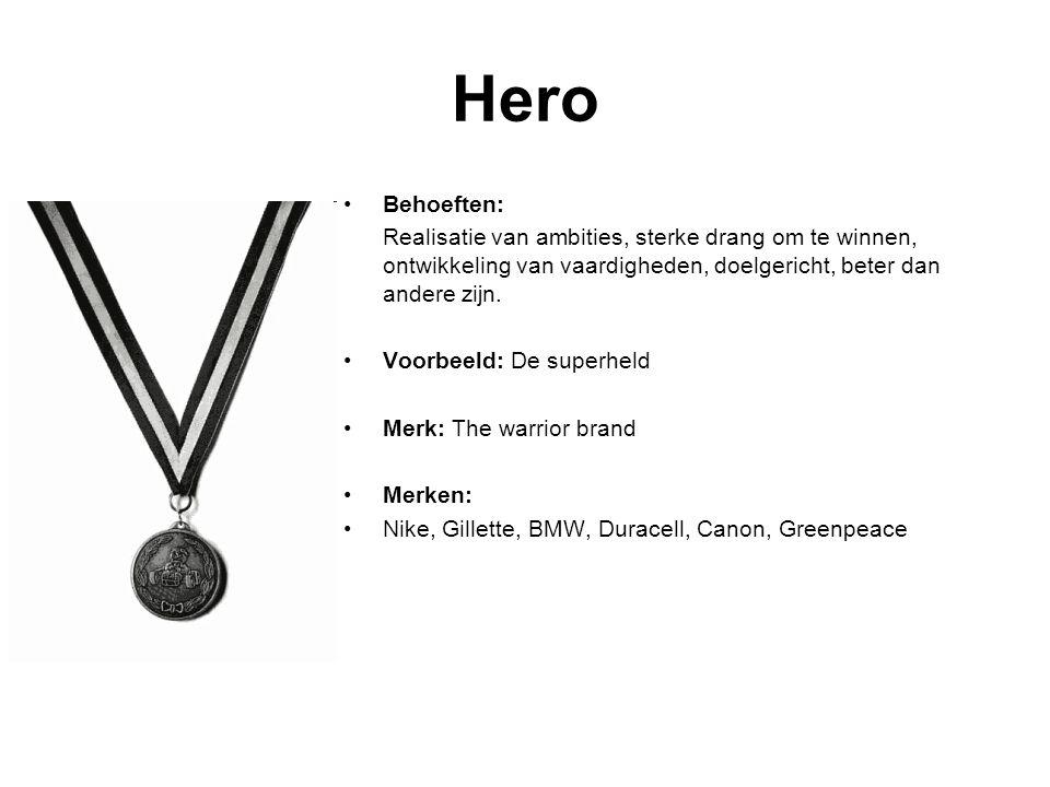 Hero Behoeften: Realisatie van ambities, sterke drang om te winnen, ontwikkeling van vaardigheden, doelgericht, beter dan andere zijn.