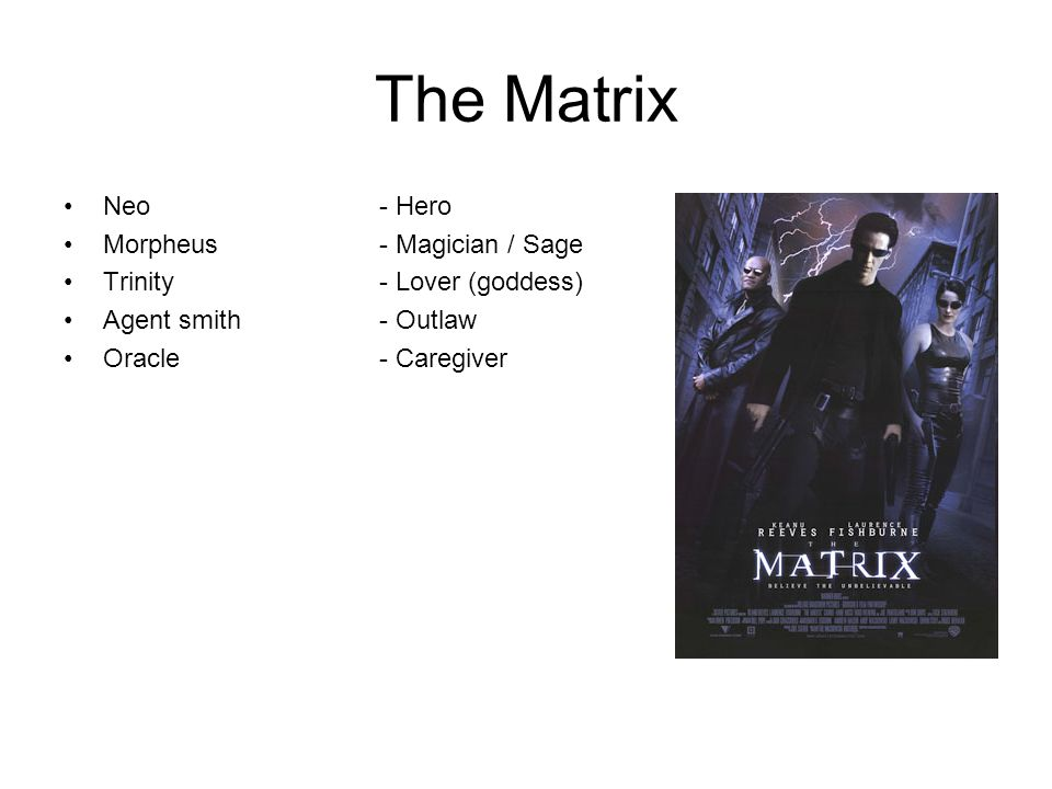 The Matrix Neo - Hero Morpheus - Magician / Sage