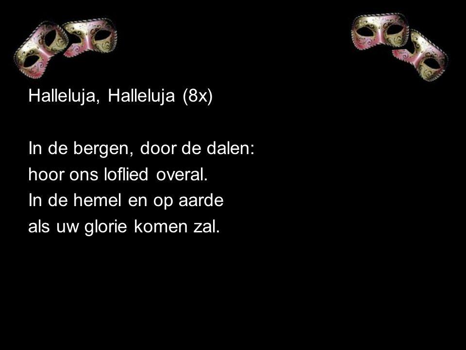 Halleluja, Halleluja (8x)