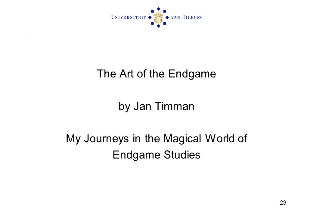 The Art of the Endgame by Jan Timman My Journeys in the Magical World of Endgame Studies