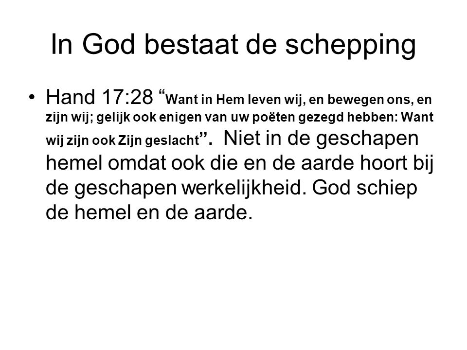 In God bestaat de schepping