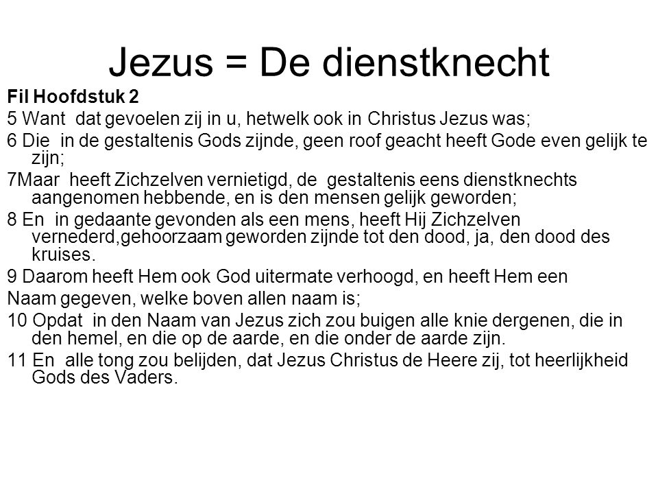 Jezus = De dienstknecht