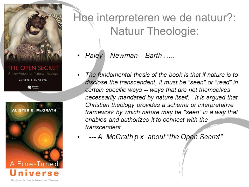 Hoe interpreteren we de natuur : Natuur Theologie: