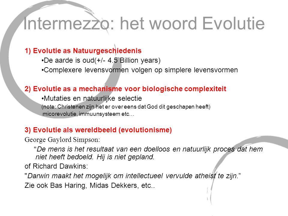 Intermezzo: het woord Evolutie