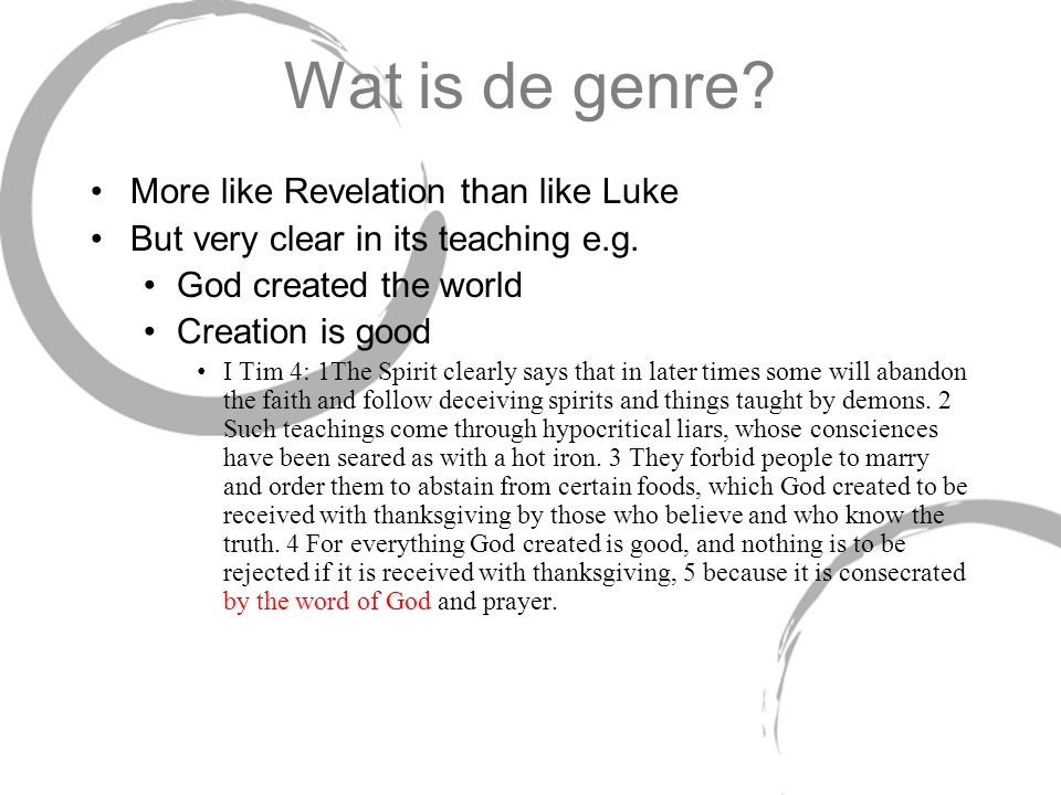 Wat is de genre More like Revelation than like Luke