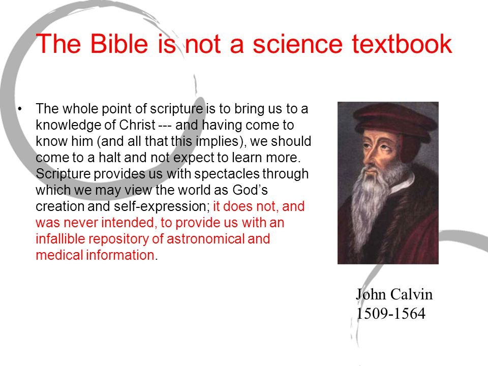 The Bible is not a science textbook