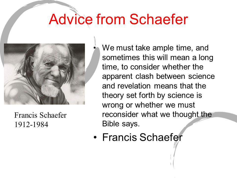 Advice from Schaefer Francis Schaefer