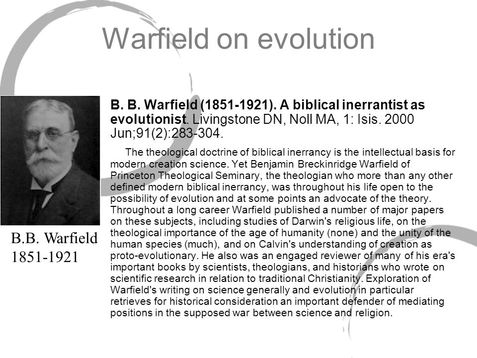 Warfield on evolution B.B. Warfield 1851-1921