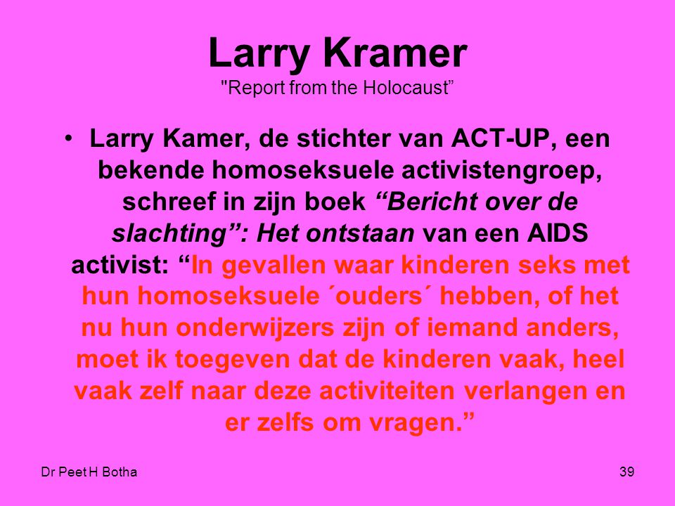 Larry Kramer Report from the Holocaust