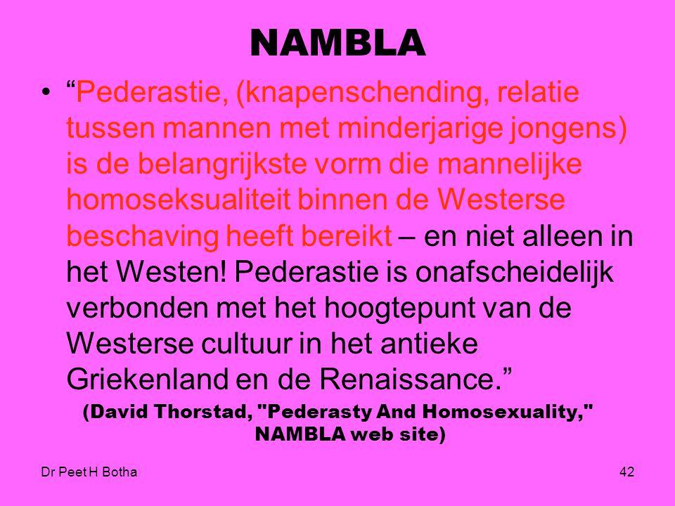 (David Thorstad, Pederasty And Homosexuality, NAMBLA web site)