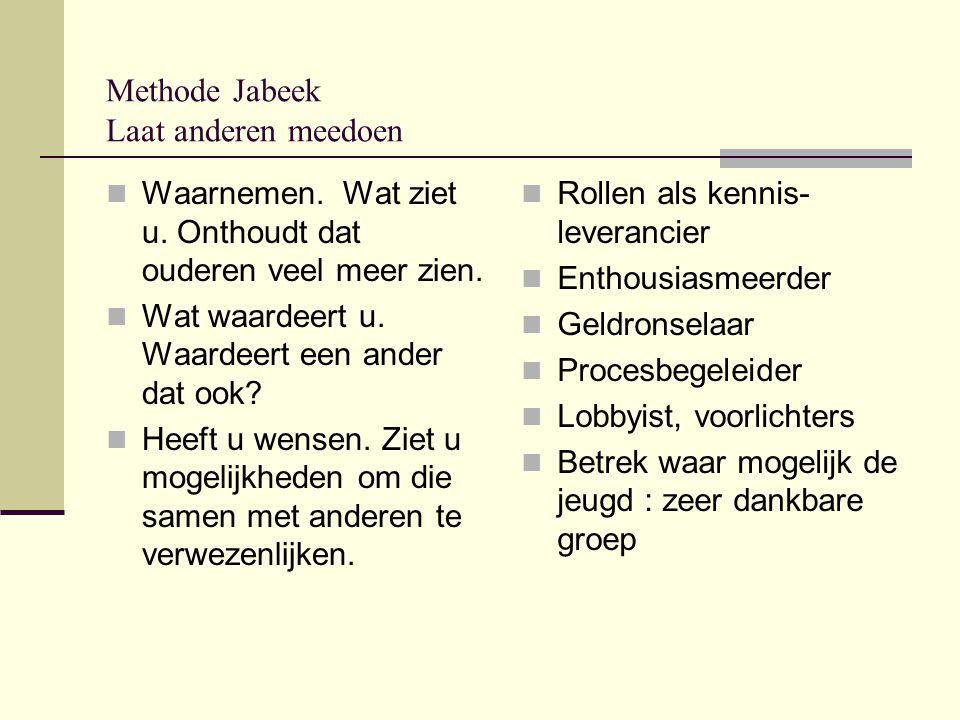 Methode Jabeek Laat anderen meedoen