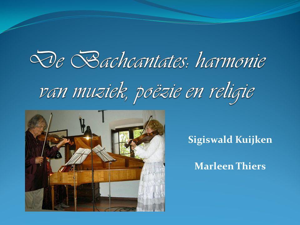 De Bachcantates: harmonie van muziek, poëzie en religie