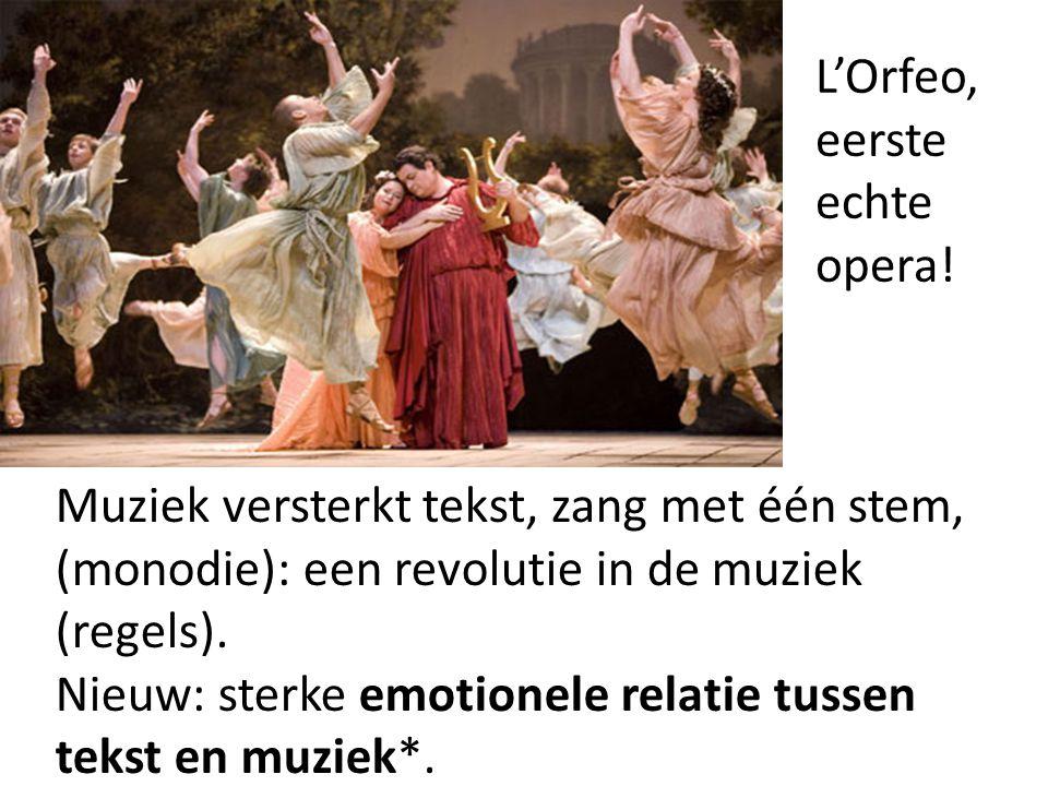 L'Orfeo, eerste echte opera!