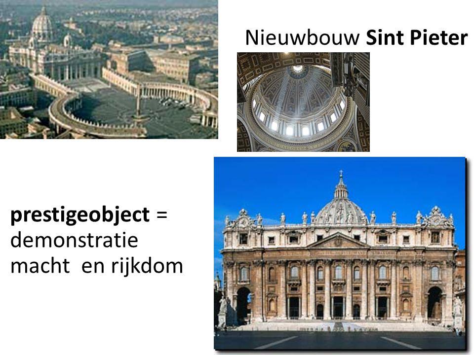 Nieuwbouw Sint Pieter prestigeobject = demonstratie macht en rijkdom