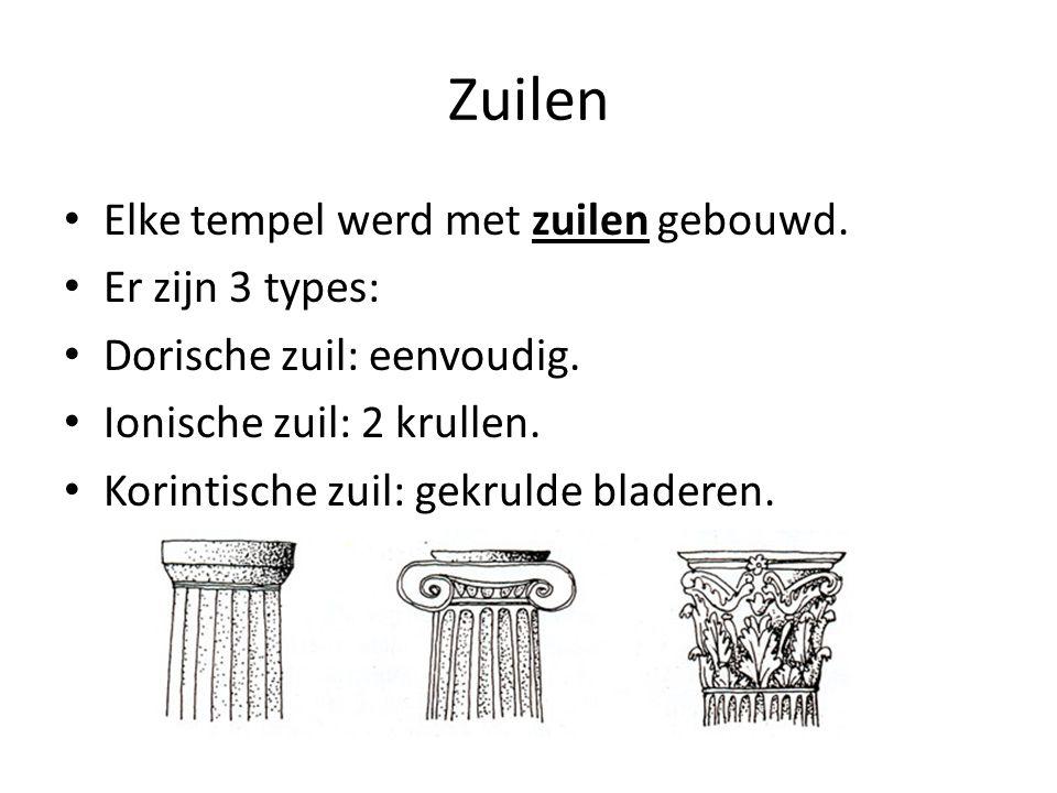 Zuilen Elke tempel werd met zuilen gebouwd. Er zijn 3 types: