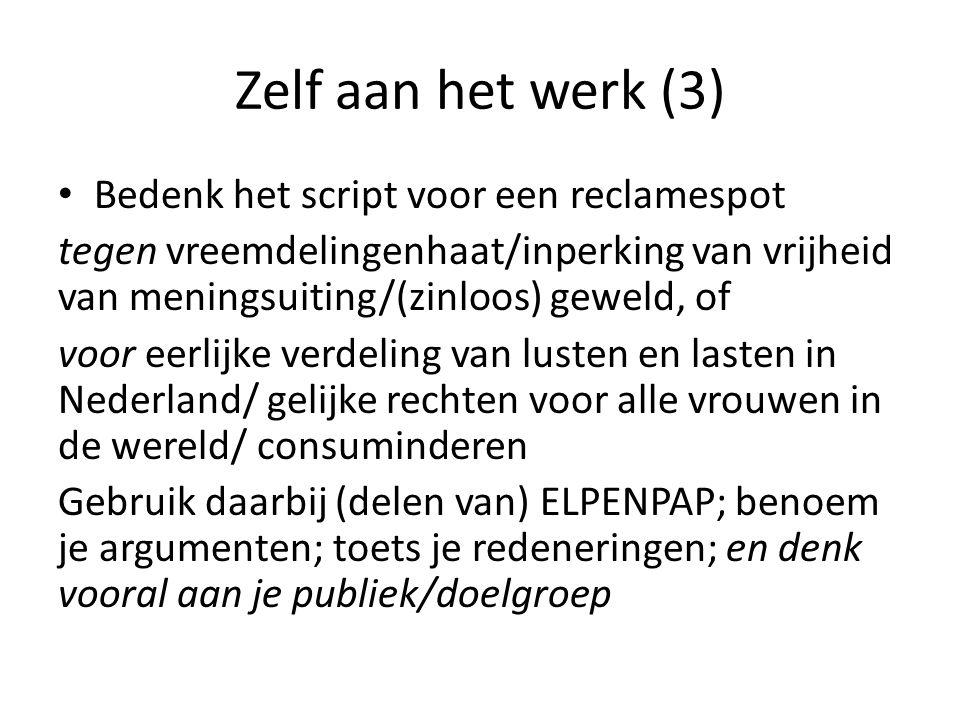 Zelf aan het werk (3) Bedenk het script voor een reclamespot