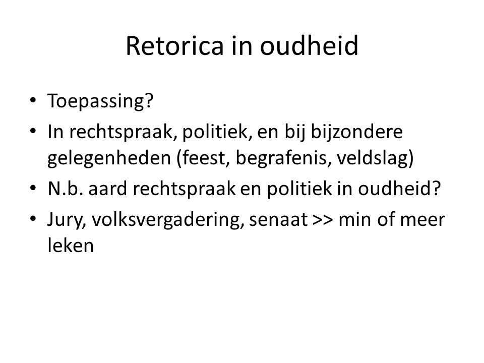 Retorica in oudheid Toepassing