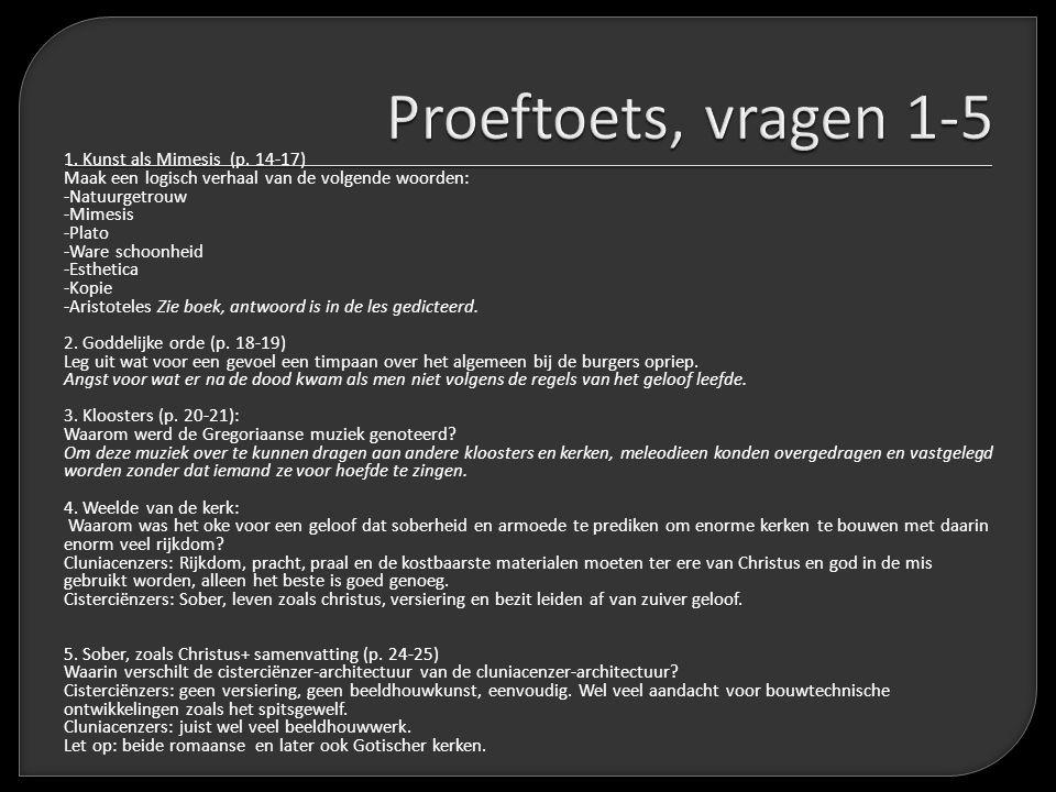 Proeftoets, vragen 1-5 1. Kunst als Mimesis (p. 14-17)