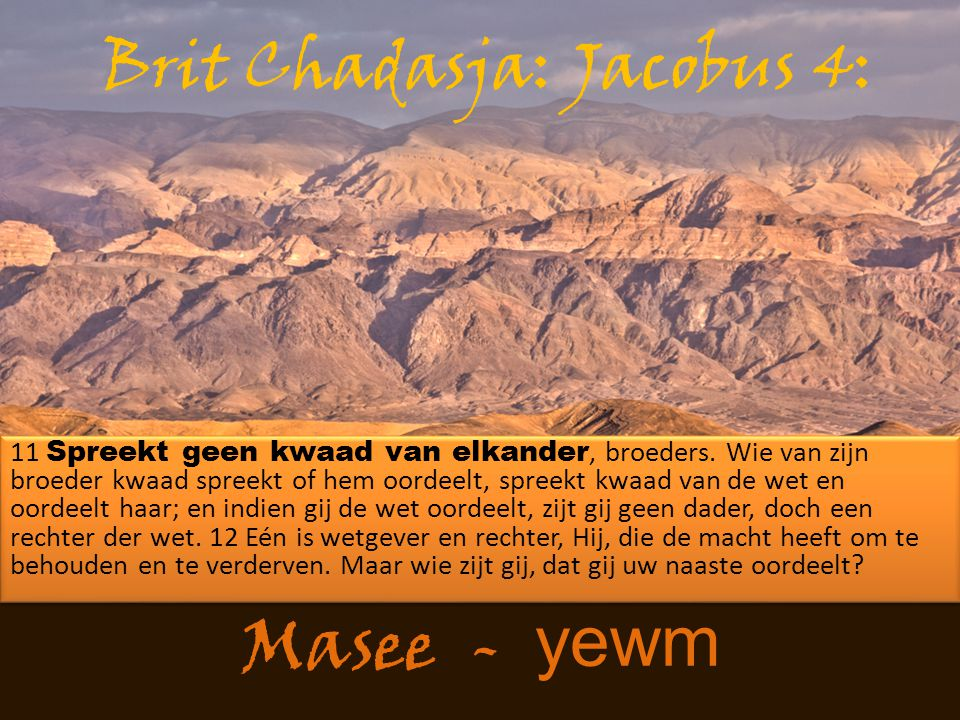 Brit Chadasja: Jacobus 4: