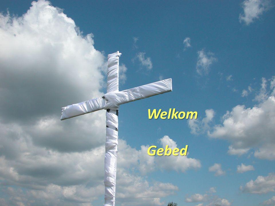 Welkom Gebed