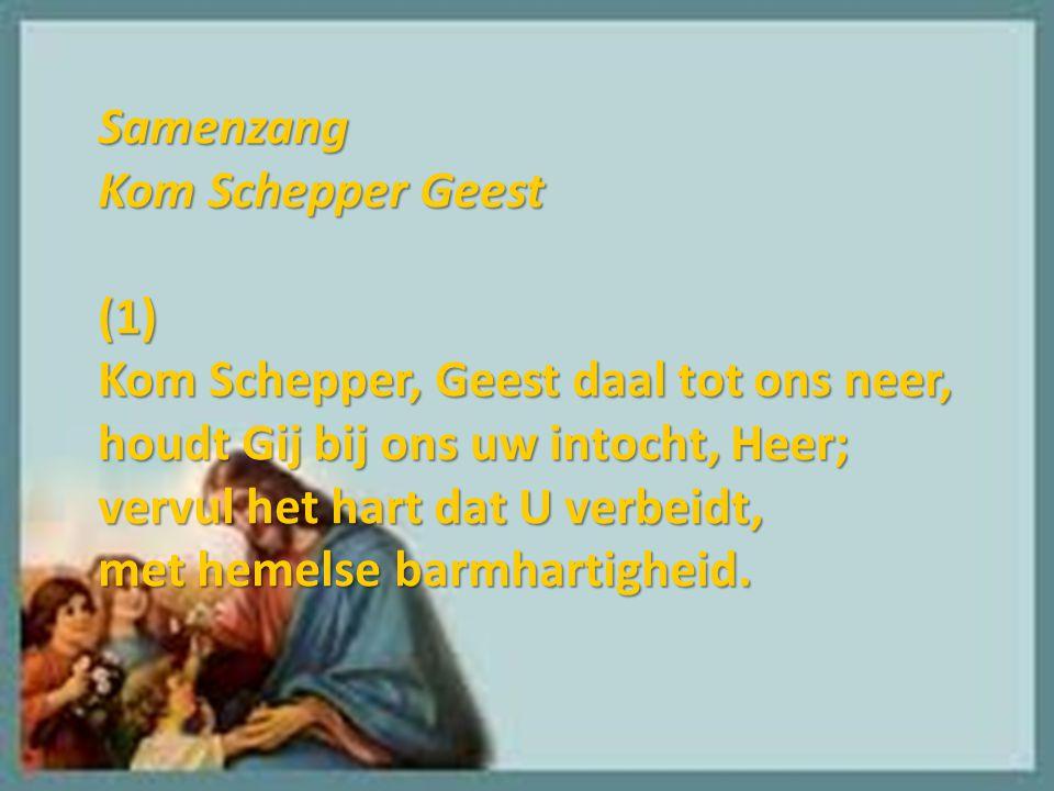 Samenzang Kom Schepper Geest. (1)