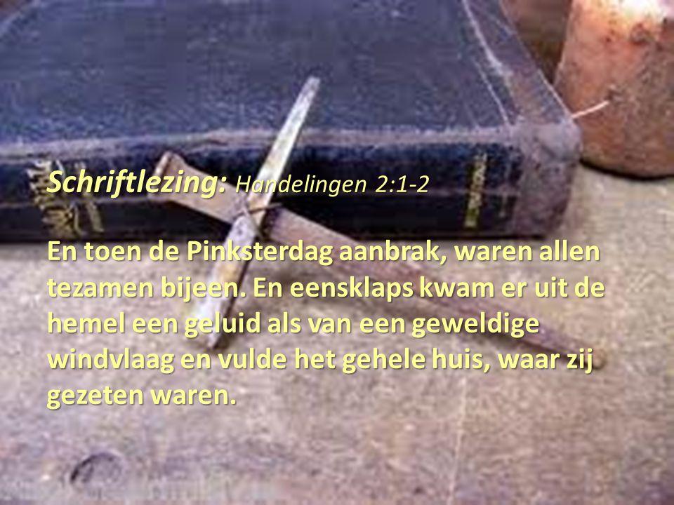 Schriftlezing: Handelingen 2:1-2