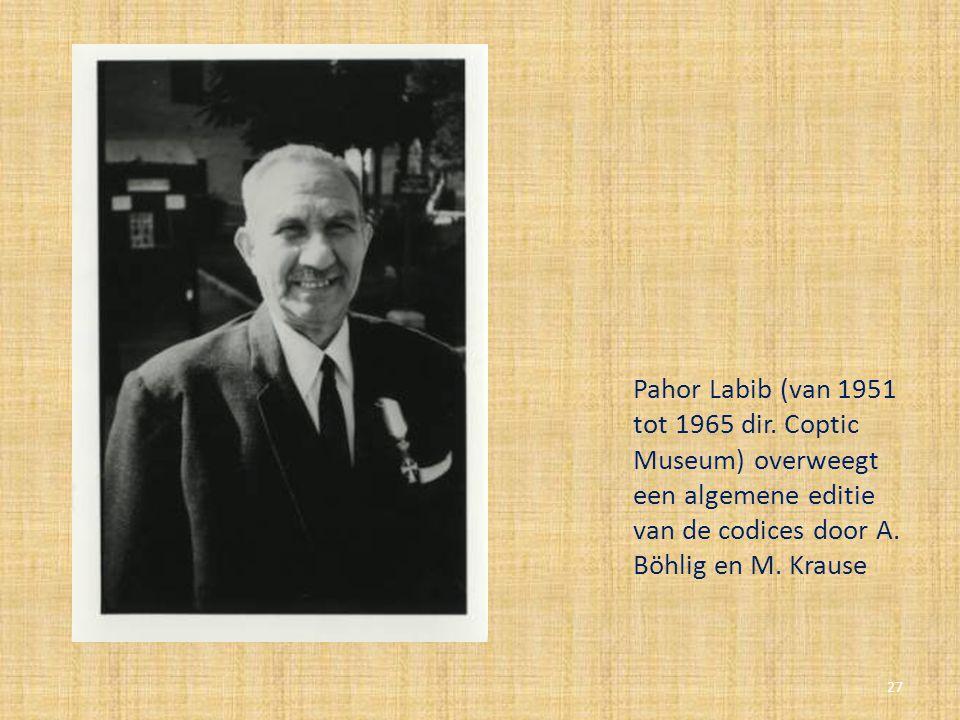 Pahor Labib (van 1951 tot 1965 dir