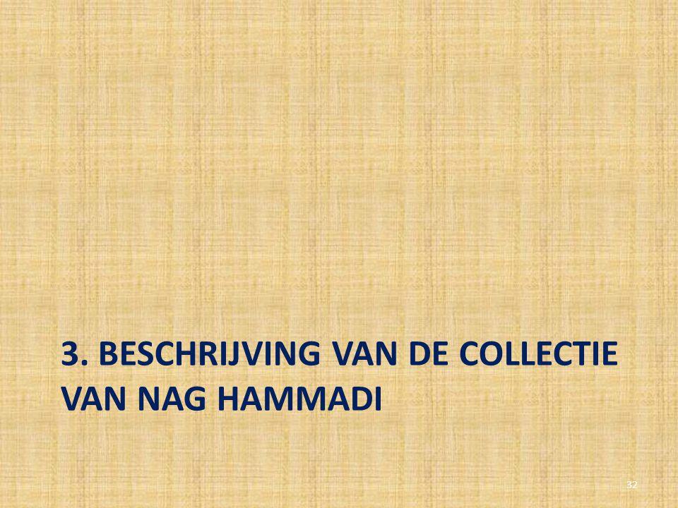 3. Beschrijving van de collectie van Nag Hammadi