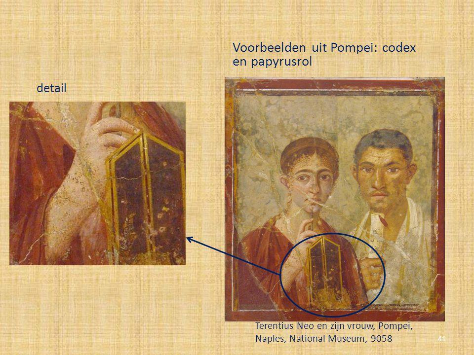 Voorbeelden uit Pompei: codex en papyrusrol
