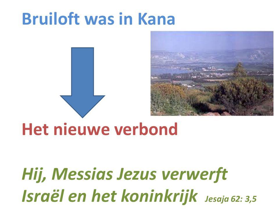 Bruiloft was in Kana Het nieuwe verbond.